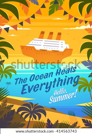 Hello, Summer! Summertime quote. Summer Holidays poster, background with cruise ship  near tropical island. Vector illustration. - stock vector