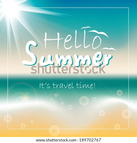 Hello summer - vector background. - stock vector