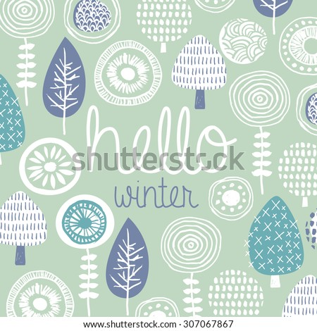 Hello winter leaves flowers and fall garden illustration postcard cover design template typography background pattern in vector - stock vector
