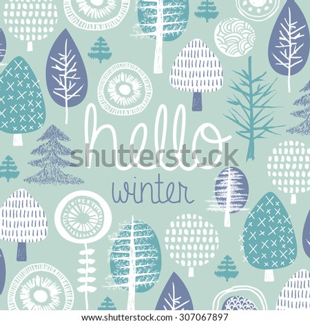 Hello winter leaves forest christmas tree garden illustration postcard cover design template typography background pattern in vector - stock vector