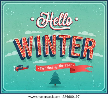 Hello winter typographic design. Vector illustration. - stock vector