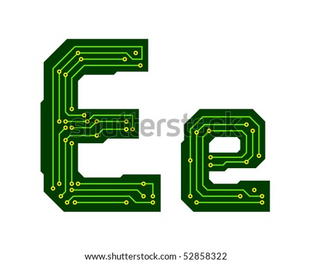 Hi-tech circuit board alphabet. Letter E - stock vector