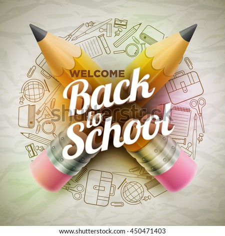 High detailed vector design template for Back to school. Wrinkled paper, school supplies icons red sharp wooden pencil and 3d Welcome Back to School text. - stock vector