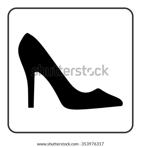 High heel shoes icon. Elegant black silhouette. Information sign. Women shoe symbol. Fashion label. Female of shoe in square isolated on white background. Stock Vector illustration. - stock vector