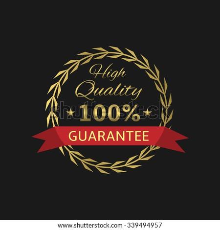 High Quality guarantee badge. Golden laurel wreath, Vector illustration - stock vector