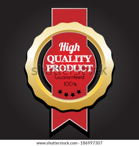 high quality product - stock vector
