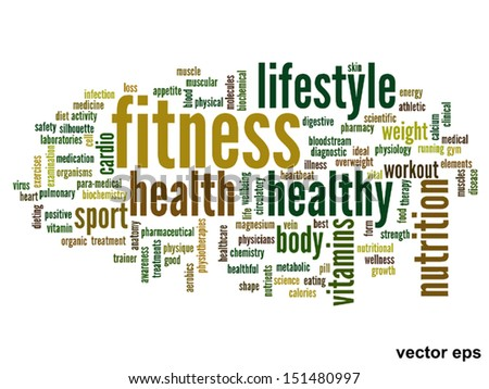 High resolution concept or conceptual abstract word cloud on white background as metaphor for health,nutrition,diet,wellness,body,energy,medical,fitness,medical,gym,medicine,sport,heart or science - stock vector