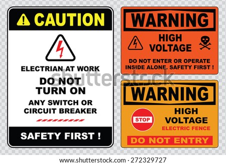 high voltage sign or electrical safety sign (caution electrian at work do  not turn on safety first, warning high voltage electric fence do not entry) - stock vector