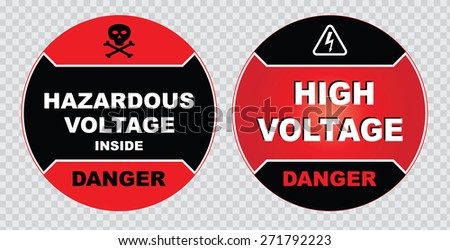 high voltage sign or electrical safety sign (danger hazardous voltage inside, danger high voltage) - stock vector