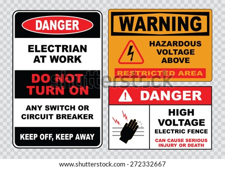 high voltage sign or electrical safety sign (electrian at work, high voltage electric fence, hazardous voltage above).  - stock vector