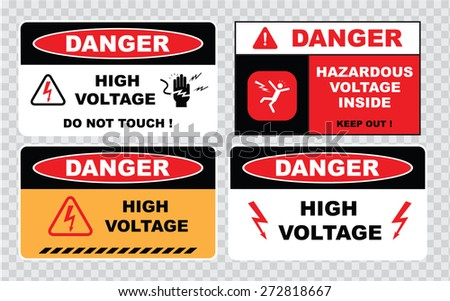 high voltage sign or electrical safety sign (high voltage do not touch, hazardous voltage inside keep out). - stock vector