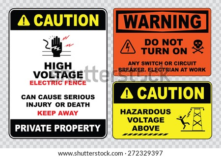 high voltage sign or electrical safety sign (high voltage electric fence,  can cause serious injury or death, private property hazardous voltage above) - stock vector
