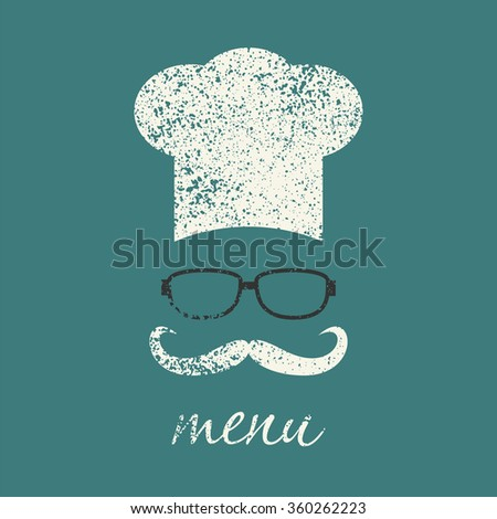 Hipster chef  hat with mustache and glasses. Foods Service icon. Menu card .  Vintage style simple flat vector illustration, EPS 10. - stock vector
