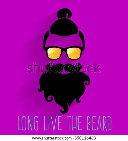 Hipster. Long Live The Beard. - stock vector