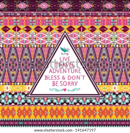 Hipster seamless tribal pattern with geometric elements and quotes typographic text - stock vector