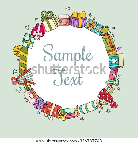 Holiday background with colored cute gift boxes, bow and stars. Original greeting, invitation card Valentines Day, Christmas, birthday. Cartoon vector circle frame with place for text. - stock vector