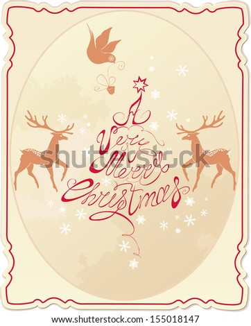 Holiday card with hand written text A Very Merry Christmas with rein deers, snowflakes and dove in vintage style.  - stock vector