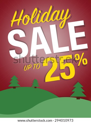 Holiday Sale Sign - Save up to 25% poster - stock vector