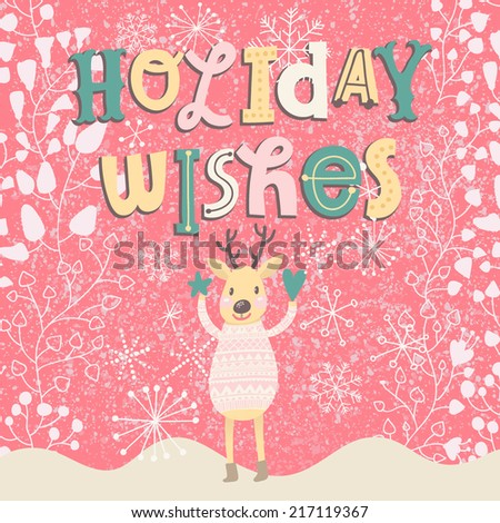 Holiday wishes. Bright concept holiday card with cute funny deer in vector. Cartoon childish background in pink colors - stock vector