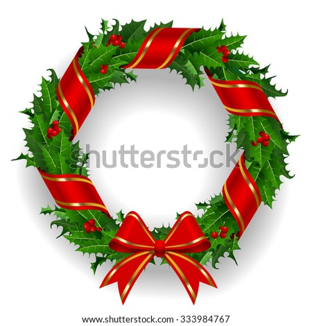 Holly wreath with a red ribbon isolated on white background. Vector illustration - stock vector