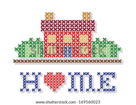 Home Embroidery. Retro cross stitch design sewing sampler, Home with a big heart, needlework house in landscape graphic, isolated on white background. EPS8 compatible.  - stock vector