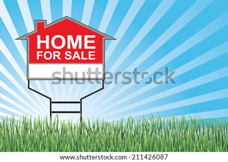 Home For Sale Sign In Grass is an illustration of a home for sale sign with a blue sky burst or sunburst, green grass at the bottom and blank space for your text or information. - stock vector