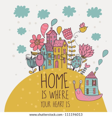 Home � is where you heart is. Cartoon illustration in vector - stock vector