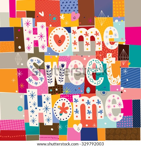 home sweet home - stock vector