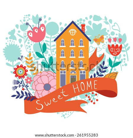 Home sweet home concept illustartion with house, ribbon, bird  and flowers - stock vector