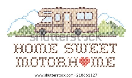 Home Sweet Motor home with a big heart, retro cross stitch needlework sewing design, Class C model recreational vehicle in landscape, road and mountains, isolated on white background. EPS8. - stock vector