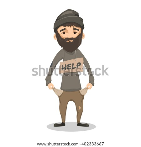 Homeless. Shaggy Bearded man in ragged old clothes and with a sign HELP. Poor man without a home and money. Vector cartoon illustration isolated on white background - stock vector