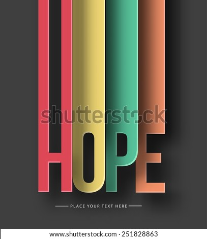 Hope cut paper cut text on abstract background with drop shadows. Vector illustration  - stock vector