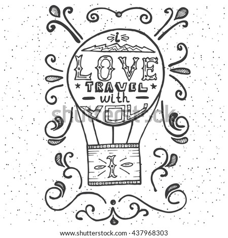Hot air balloon and swirls. Vector illustration. Vintage print with lettering. - stock vector