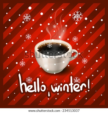 Hot Coffee cup on a frosty winter cup of coffee and hello winter - stock vector