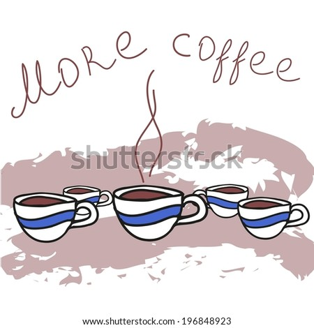 Hot coffee in the same cups. Grungy background of splashing. - stock vector
