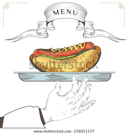 Hot dog menu design. Element for an restaurant with the hand of a waiter carrying a tray. Loaded with an Hot dog on white background. Serve food. Eps 8 - stock vector