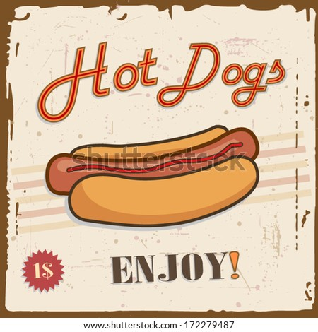 Hot dogs retro poster for fast food cafe vintage style - stock vector