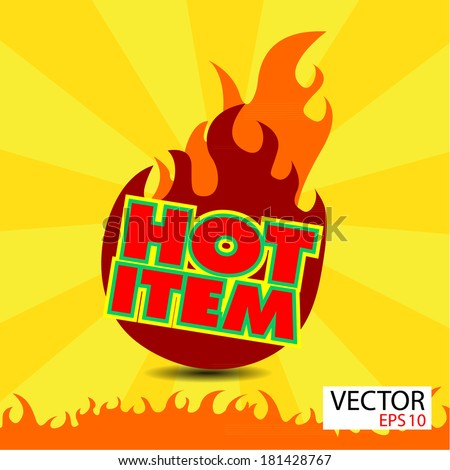 Hot item sticker  with flames - stock vector
