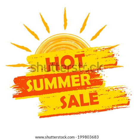 hot summer sale banner - text in yellow and orange drawn label with sun symbol, business seasonal shopping concept, vector - stock vector