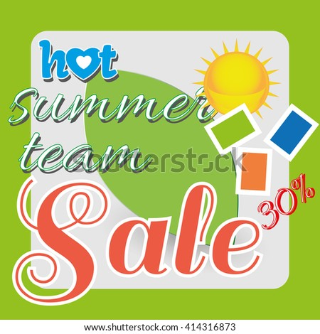 Hot Summer Team Sale - sun and ecology. Green and yellow objects icon illustration. Lovely greeting card for summer holidays. Digital vector image. - stock vector