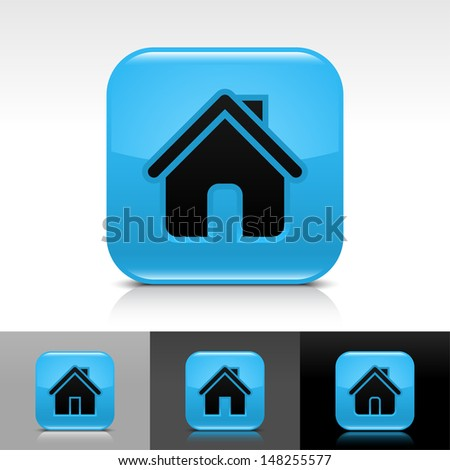 House icon set. Blue glossy web button with black sign. Rounded square shape with shadow, reflection on white, gray, black background. Vector illustration design element save in 8 eps - stock vector