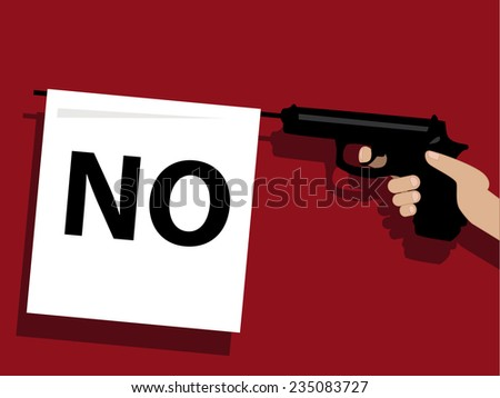 How to say no. Prop gun with a flag saying no  - stock vector