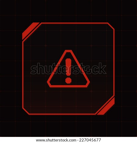 HUD interface with attention sign and exclamation mark. Vector - stock vector