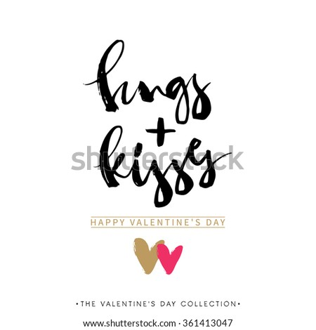 Hugs and Kisses. Valentines day greeting card with calligraphy. Hand drawn design elements. Handwritten modern brush lettering. - stock vector