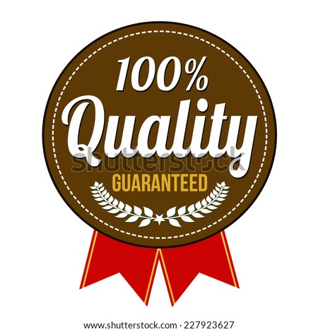 Hundred percent quality guaranteed badge on white background, vector illustration - stock vector