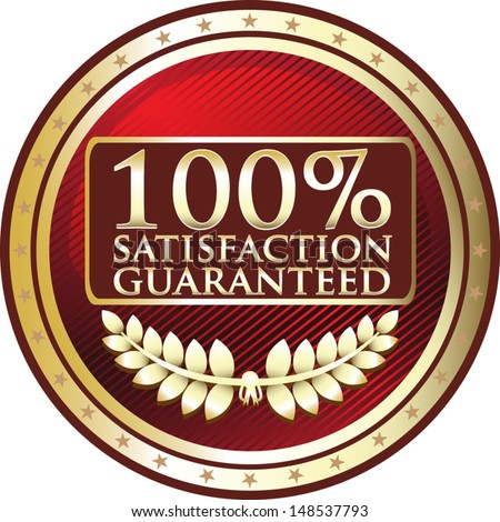 Hundred Percent Satisfaction Guaranteed Red Award - stock vector