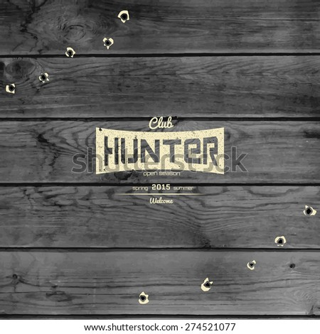 Hunting badges logos and labels for any use, on wooden background texture - stock vector