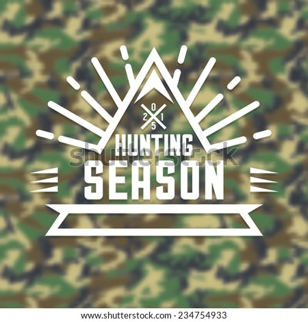 Hunting Season Insignia Logo on Blurred Camouflage Background. Vector Illustration - stock vector