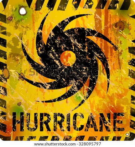 hurricane warning sign, heavy weathered, fictional artwork - stock vector