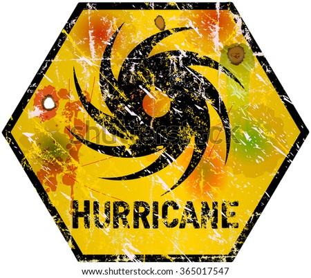 hurricane warning sign, heavy weathered, vector, fictional artwork - stock vector